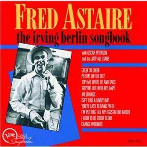 Cover - Fred Astaire: Irving Berlin Songbook, The