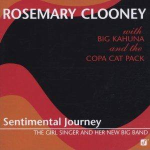 Cover - Rosemary Clooney: Sentimental Journey - The Girl Singer And Her New Big Band