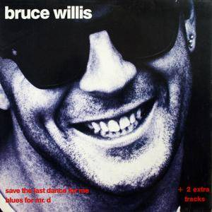 Bruce Willis: Save The Last Dance For Me - Cover