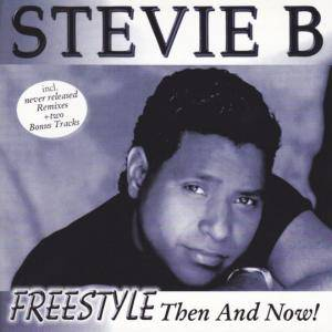 Cover - Stevie B.: Freestyle Then And Now!