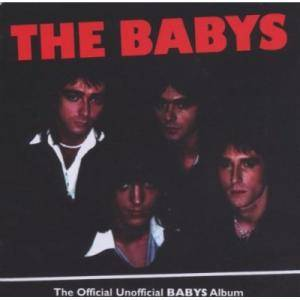 Cover - Babys, The: Official Unofficial Babys Album, The
