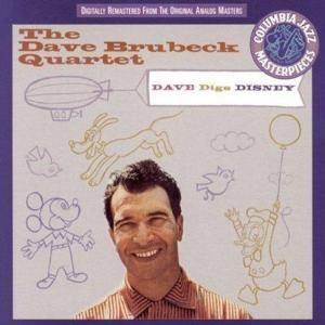 Cover - Dave Brubeck Quartet, The: Dave Digs Disney