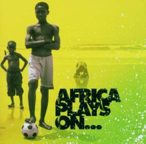 Cover - Cheikh Lô: Africa Plays On...