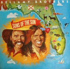 Cover - Bellamy Brothers, The: Sons Of The Sun