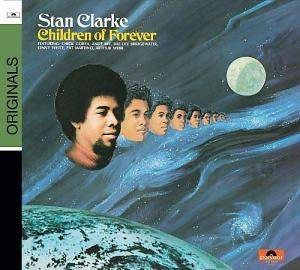 Cover - Stanley Clarke: Children Of Forever