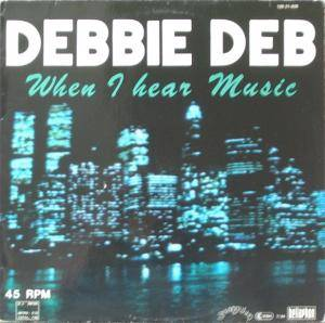 Debbie Deb: When I Hear Music - Cover