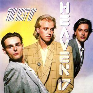 Heaven 17: Best Of Heaven 17, The - Cover