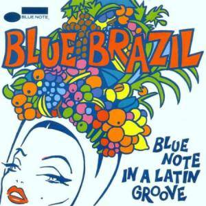 Cover - João Donato: Blue Brazil - Blue Note In A Latin Groove