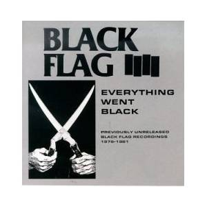 Black Flag: Everything Went Black - Cover