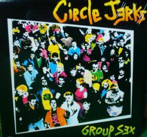 Cover - Circle Jerks: Group Sex