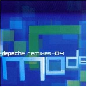 Depeche Mode: Remixes 04 - Cover