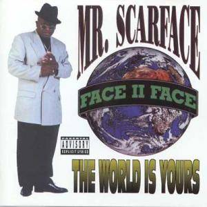 Cover - Scarface: World Is Yours, The