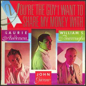 Cover - Laurie Anderson: You're The Guy I Want To Share My Money With