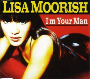Lisa Moorish: I'm Your Man (Single-CD) - Bild 1