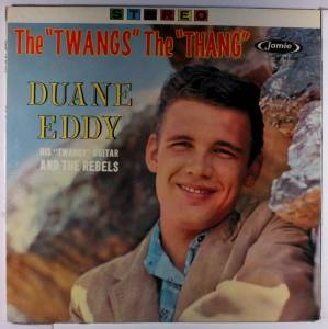 "Cover - Duane Eddy: ""Twangs"" The ""Thang"", The"