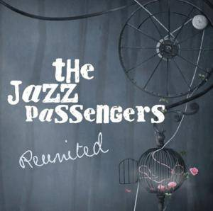 Cover - Jazz Passengers: Reunited
