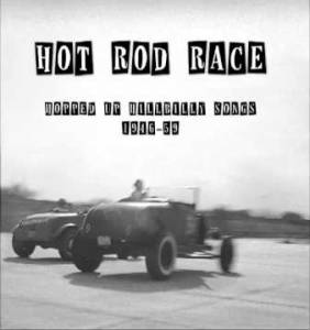 Cover - Pee Wee King & His Golden West Cowboys: Hot Rod Race - Hopped Up Hillbilly Songs (1946-59)