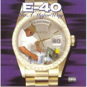Cover - E-40: In A Major Way