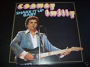 Cover - Conway Twitty: Shake It Up Baby