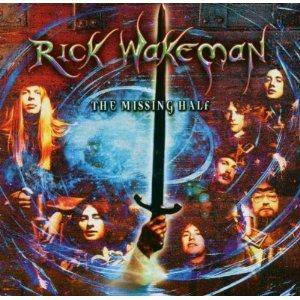Rick Wakeman: Missing Half, The - Cover