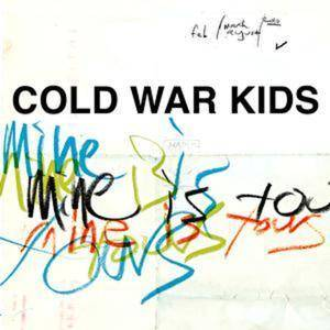 Cover - Cold War Kids: Mine Is Yours