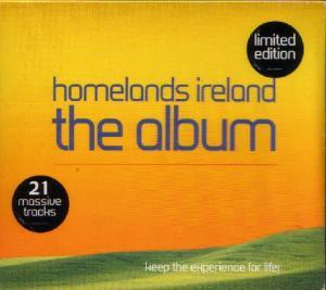 Homelands Ireland - The Album (Keep The Experience For Life!) - Cover
