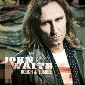 Cover - John Waite: Rough & Tumble