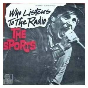 The Sports: Who Listens To The Radio - Cover