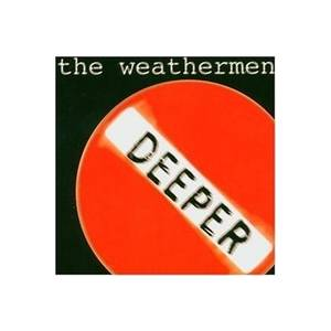 Cover - Weathermen, The: Deeper