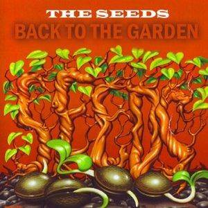 Cover - Seeds, The: Back To The Garden