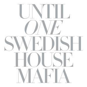 Swedish House Mafia - Until One - Cover