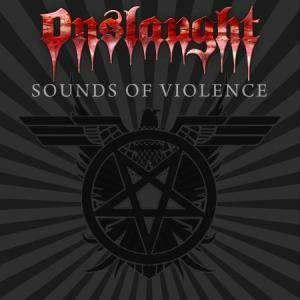 Onslaught: Sounds Of Violence (CD) - Bild 1