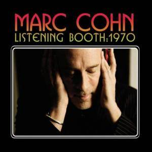 Cover - Marc Cohn: Listening Booth: 1970