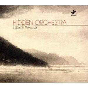 Hidden Orchestra: Night Walks - Cover