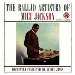 Cover - Milt Jackson: Ballad Artistry Of Milt Jackson, The