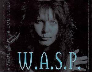 W.A.S.P.: Still Not Black Enough (CD) - Bild 3