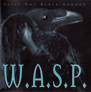 W.A.S.P.: Still Not Black Enough (CD) - Bild 1