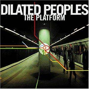 Cover - Dilated Peoples: Platform, The