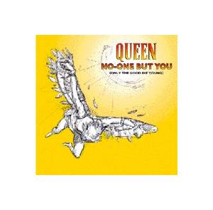 Queen: No-One But You (Only The Good Die Young) - Cover