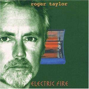 Cover - Roger Taylor: Electric Fire