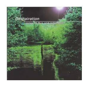 Cover - Despairation: Songs Of Love And Redemption