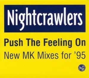 Nightcrawlers: Push The Feeling On - New MK Mixes For '95 - Cover