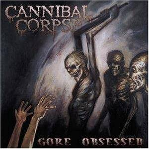 Cannibal Corpse: Gore Obsessed (CD) - Bild 1