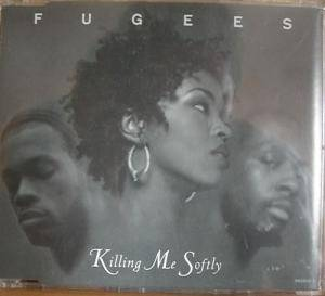 Cover - Fugees: Killing Me Softly