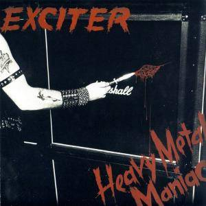 Exciter: Heavy Metal Maniac (CD) - Bild 1