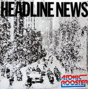 Cover - Atomic Rooster: Headline News