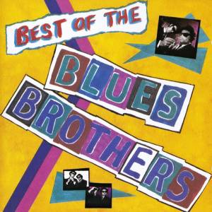 The Blues Brothers: Best Of The Blues Brothers - Cover