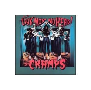 Cramps, The: Look Mom No Head! - Cover