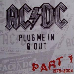 AC/DC: Plug Me In & Out Part 1 1975-2004 - Cover
