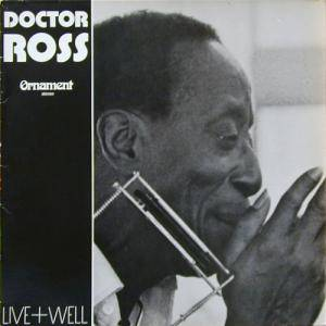 Cover - Doctor Ross: Live + Well